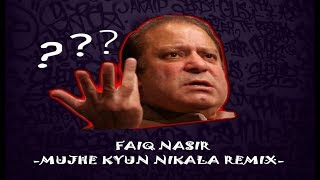Kyun Nikala (Remix by Faiq Nasir )
