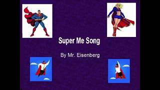 Super Me Song w/Lyrics