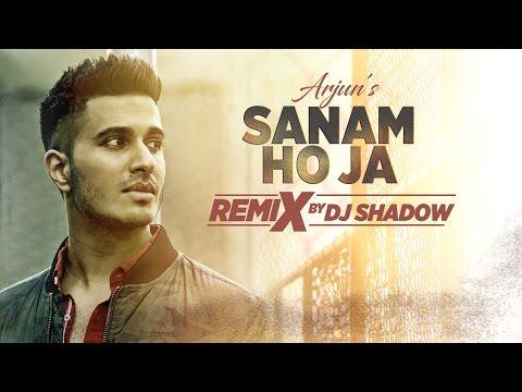 Xxx Mp4 Remix SANAM HO JA Video Song Arjun Dj Shadow Remix 2017 Hindi T Series 3gp Sex