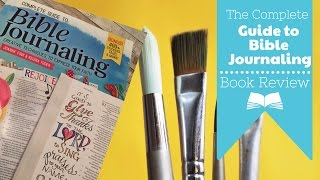 The Complete Guide to Bible Journaling Book Review