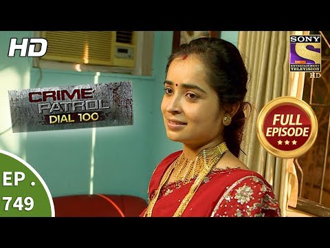 Xxx Mp4 Crime Patrol Dial 100 Ep 749 Full Episode 5th April 2018 3gp Sex