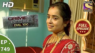 Crime Patrol Dial 100 - Ep 749 - Full Episode - 5th  April, 2018