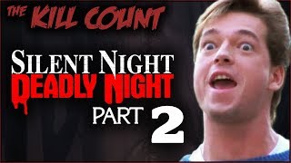 Silent Night, Deadly Night Part 2 (1987) KILL COUNT