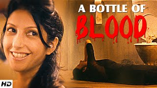 A BOTTLE OF BLOOD - Suspense Short Film | Movie About A Dreadful Wine