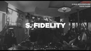 S. Fidelity • DJ Set • Le Mellotron