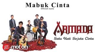 Armada - Mabuk Cinta (Official Audio)