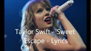 Taylor Swift - Sweet Escape (cover) - Lyrics