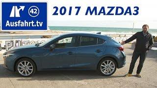 2017 Mazda3 SKYACTIV-G 165 Sportsline   Fahrbericht der Probefahrt  Test   Review