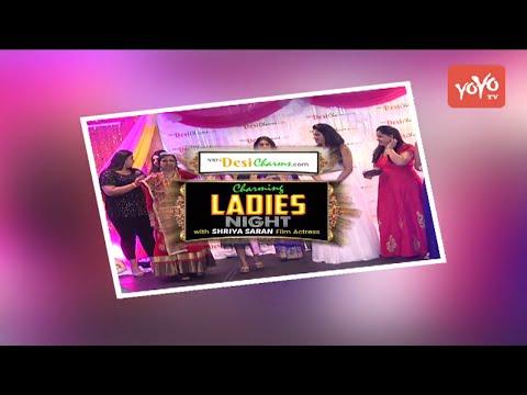 Charming Ladies Night with Shriya Saran Highlights | NRIDesiCharms Event | YOYO NRI EVENTS