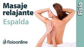 Cómo dar un masaje relajante de espalda - Dorsales y lumbares
