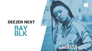 Ray BLK - Baby Girlz - Deezer NEXT session