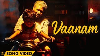 The Life Of Power Paandi - Vaanam (Song Video) | Power Paandi | Rajkiran | Dhanush | Sean Roldan