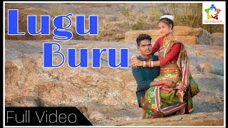 Lugu Buru | Official Video | Ranvir Tudu ,Manisha Marandi ft-Shyamal Marandi | Johar It