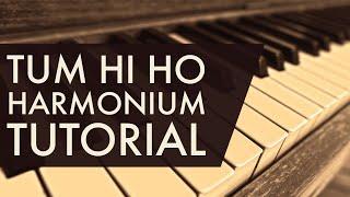 Tum Hi Ho | Aashiqui 2 | How To Play On Harmonium | {Learn Harmonium}