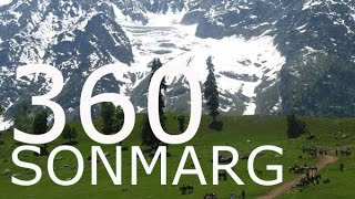 Sonmarg Kashmir 360 Video