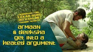 Armaan & Deeksha get into a heated argument | Lekar Hum Deewana Dil | Armaan Jain & Deeksha Seth