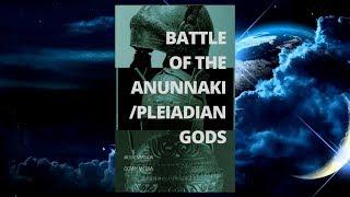 Battle of the Anunnaki/Pleiadian gods !!! (MUSIC VERSION)