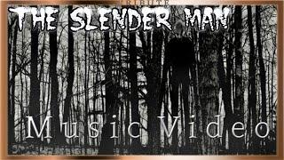 The Slender Man Music Video