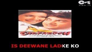 Is Deewane Ladke Ko - Bollywood Sing Along - Sarfarosh - Aamir Khan & Alka Yagnik