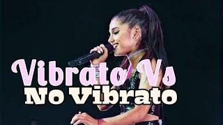 Ariana Grande VIBRATO Vs NO VIBRATO