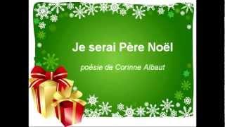 """Poésie de Noël : """"Je serai Père Noël"""""""