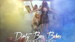 DIRTY BASS BABES -20 MIN PARTY MIX (MIXED BY DJANE PUSSY POWER)