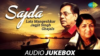 Lata Mangeshkar & Jagjit Singh Ghazals | Sajda Vol 2 | HD Audio Jukebox