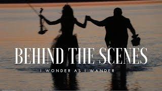 I Wonder as I Wander BTS