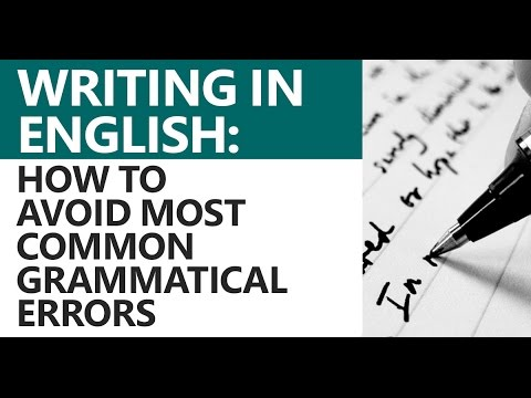 Writing in English Most Common Grammatical Errors to Avoid UPSC IAS CAT GRE GMAT IELTS