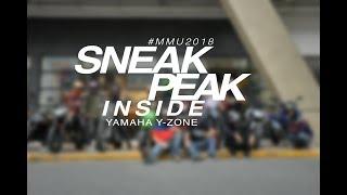 Sneak Peak @ Yamaha Y-Zone - #MMU2018