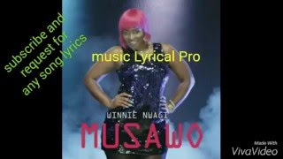Winnie Nwagi Musawo official lyrics