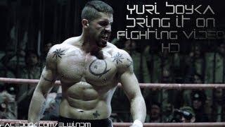 Yuri Boyka - Bring It On *HD*