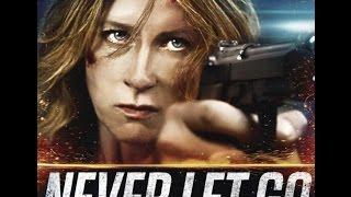 NEVER LET GO - Trailer (2016) Howard J  Ford [HD]