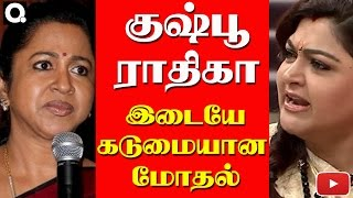 Fight Continues Actress Raadhika Slams Kushboo