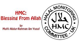 HMC: Blessing from Allah   Mufti Abdur-Rahman ibn Yusuf