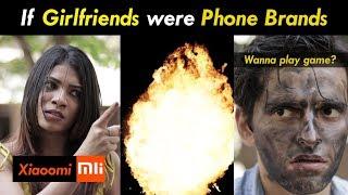 If Girlfriends were Phone Brands | Funcho Entertainment