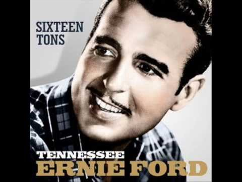 Download TENNESSEE ERNIE FORD - SIXTEEN TONS - YOU DON'T HAVE TO BE A BABY TO CRY