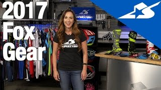 Overview of the New Fox Gear for 2017 | Motorcycle Superstore