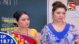 Taarak Mehta Ka Ooltah Chashmah - तारक मेहता - Episode 1873 - 17th February, 2016