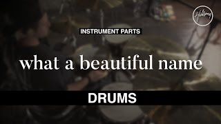 Drums Instrumental - What A Beautiful Name