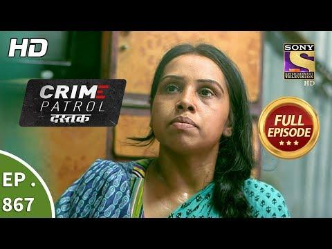 Xxx Mp4 Crime Patrol Dastak Ep 867 Full Episode 19th September 2018 3gp Sex