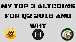 Top 3 Altcoin picks for Q2 2018 and Why