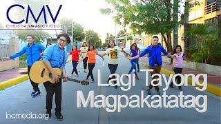 CMV%3A++Lagi+Tayong+Magpakatatag