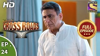 Crossroads - Ep 24 - Full Episode - 27th July, 2018