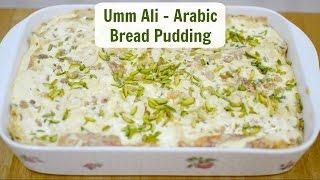 Umm Ali - Arabic Bread Pudding Dessert   Naf