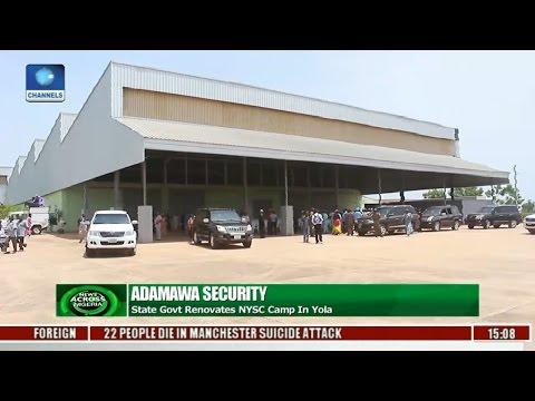 News Across Nigeria: Adamawa State Govt Renovates NYSC Camp In Yola