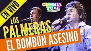 Los Palmeras - El Bombón Asesino | Show en vivo completo