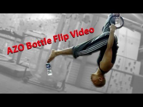 AZO Bottle Flip Video