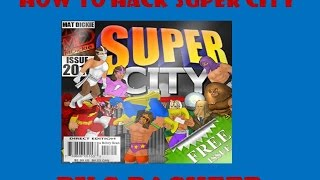 How to hack super city  root