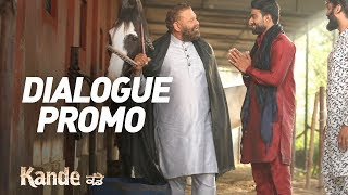 KANDE - Dialogue Promo | Yograj Singh | In Cinemas on 11th May 2018 | New Punjabi Movie 2018